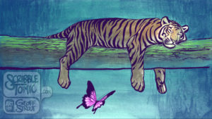 Tiger & Butterfly – Relaxing
